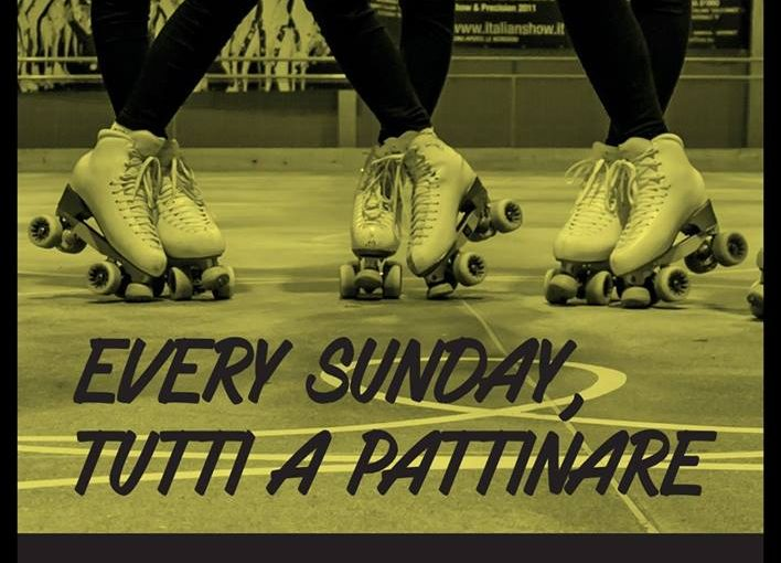 EVERY SUNDAY TUTTI A PATTINARE